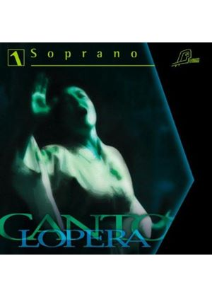 Cantolopera: Soprano, Vol. 1 (Music CD)