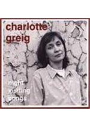 Charlotte Greig - Night Visiting Songs