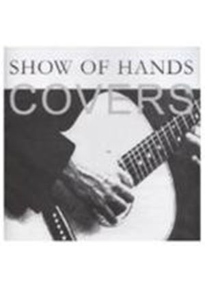 Show Of Hands - Covers