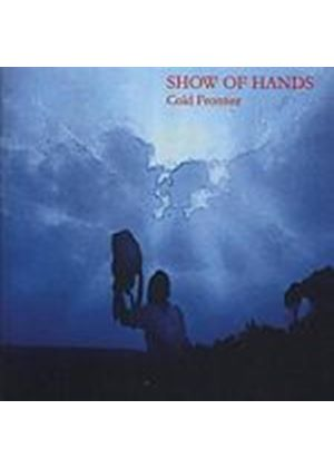 Show Of Hands - Cold Frontier (Music CD)