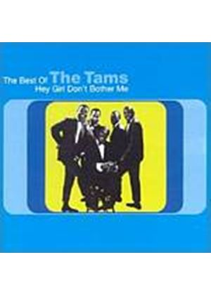 The Tams - Hey Girl Dont Bother Me - The Best Of (Music CD)