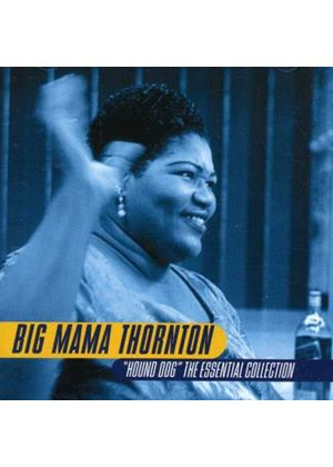Big Mama Thornton - Hound Dog: The Essential (Music CD)