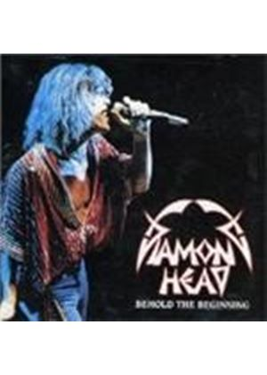 Diamond Head - Behold The Beginning (Music Cd)