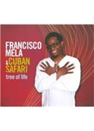 Francisco Mela - Tree of Life (Music CD)