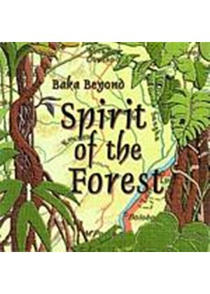 Baka Beyond Featuring Martin C. - Spirit Of The Forest (Music CD)