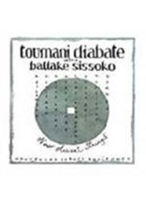 Toumani Diabate With Ballake Sissoko - New Ancient Strings (Nouvelle Cordes Anciennes)