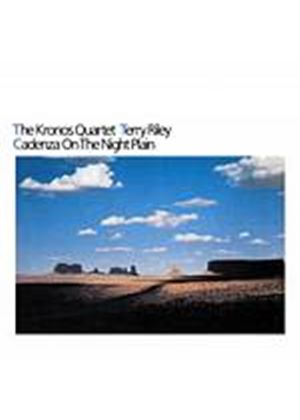 Kronos Quartet With Terry Riley - Cadenza On The Night Plain (Music CD)