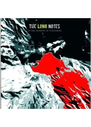 Long Notes (The) - In the Shadow of Stromboli (Music CD)