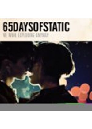 65 Days Of Static - We Were Exploding Anyway (Music CD)