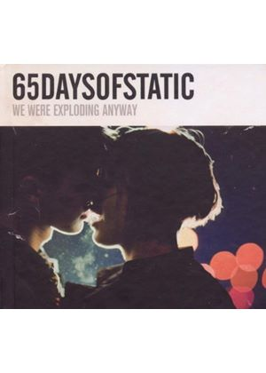 65 Days Of Static - We Were Exploding Anyway (Special Edition) [Digipak] (Music CD)