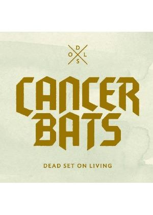 Cancer Bats - Dead Set on Living (+2DVD) (Music CD)