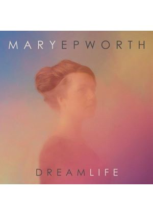 Mary Epworth - Dream Life (Music CD)