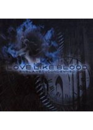 Love Like Blood - Enslaved And Condemned (Music CD)
