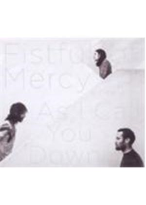Fistful Of Mercy - As I Call You Down (Music CD)