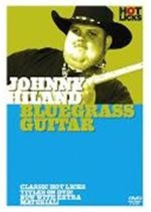 Johnny Hiland - Bluegrass Guitar Hot Licks