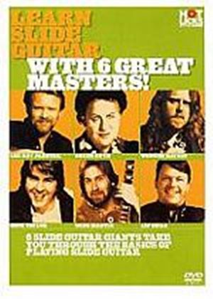 Hot Licks - Learn Slide Guitar With 6 Great Masters!
