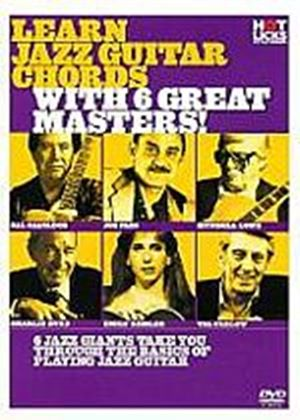 Hot Licks - Learn Jazz Guitar Chords With 6 Great Masters!