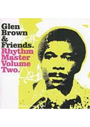 Glen Brown And Friends - Rhythm Master Vol. 2 (Music CD)