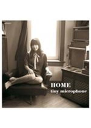 Tiny Microphone - Home (Music CD)