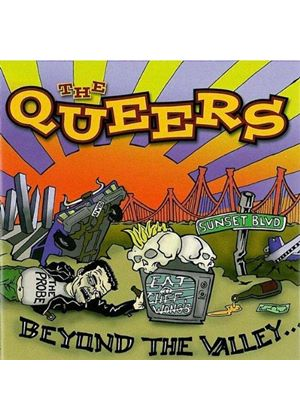 The Queers - Beyond The Valley
