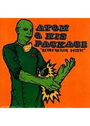 Atom And His Package - Redefining Music (Music CD)