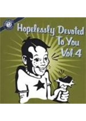 Various Artists - Hopelessly Devoted To You Vol. 4