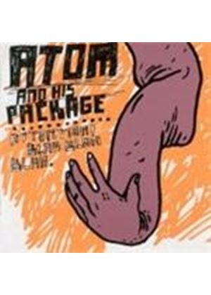 Atom And His Package - Attention! Blah Blah Blah