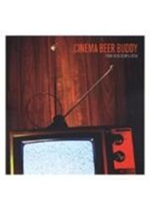 Various Artists - Cinema Beer Buddy