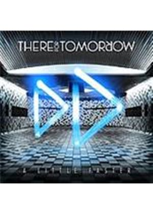 There For Tomorrow - Little Faster, A (Music CD)