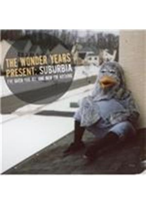 Wonder Years (The) - Suburbia I've Given You All and Now I'm Nothing (Music CD)