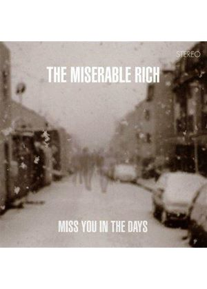 Miserable Rich (The) - Miss You in the Days (Music CD)