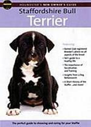 Staffordshire Bull Terrier - Owners Guide
