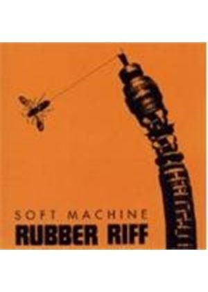 Soft Machine (The) - Rubber Riff (Music CD)