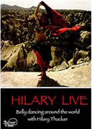 Hilary Live - Belly Dancing Around The World With Hilary Thacker