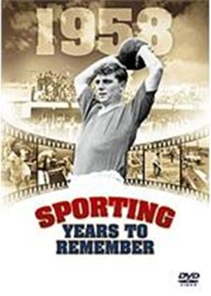 Sporting Years To Remember - 1958