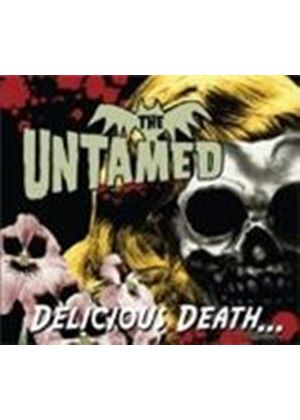 Untamed (The) - Delicious Death (Music CD)