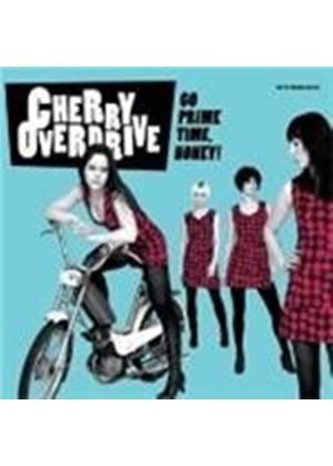 Cherry Overdrive - Go Prime Time Honey (Music CD)