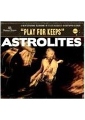 Astrolites - Play For Keeps (Music CD)
