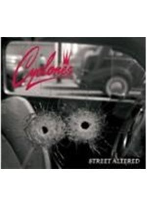 Cyclones - Street Altered (Music Cd)