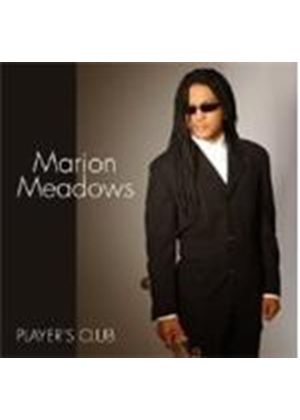 Marion Meadows - Player's Club