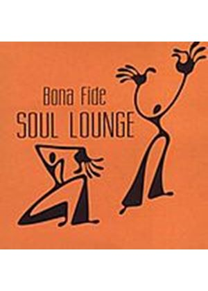 Bona Fide - Soul Lounge (Music CD)