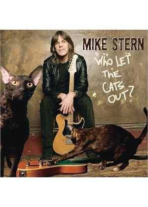 Mike Stern - Who Let The Cats Out? (Music CD)