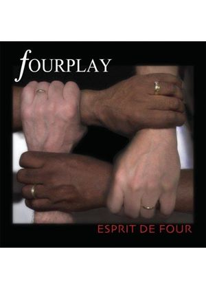 Fourplay - Esprit De Four (Music CD)