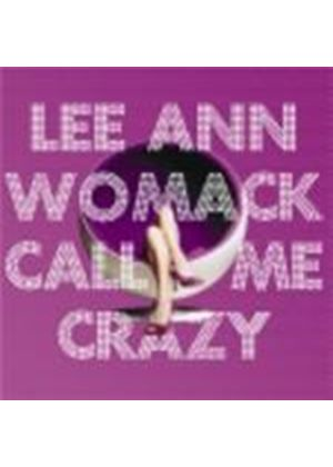 Lee Ann Womack - Call Me Crazy (Music CD)