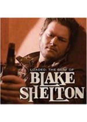 Blake Shelton - Loaded (The Best Of) (Music CD)