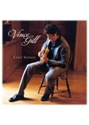 Vince Gill - Love Songs (Music CD)