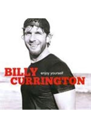 Billy Currington - Enjoy Yourself (Music CD)