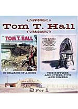 Tom T. Hall - In Search Of A Song/The Rhymer And Other Five And Dimers (Music CD)