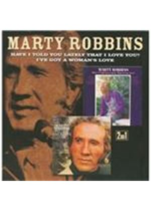 Marty Robbins - Have I Told You Lately That I Love You/I've Got A Woman's Love (Music CD)