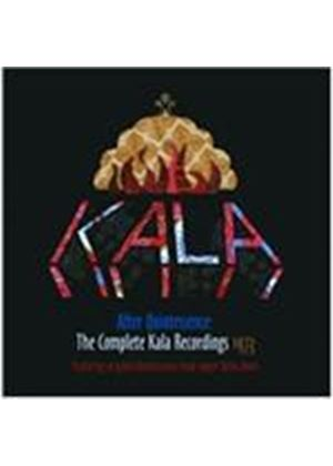 Kala - After Quintessence (Complete Kala Recordings 1973) (Music CD)